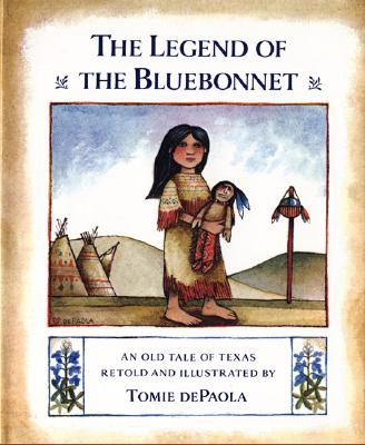 The Legend of the Bluebonnet By dePaola, Tomie