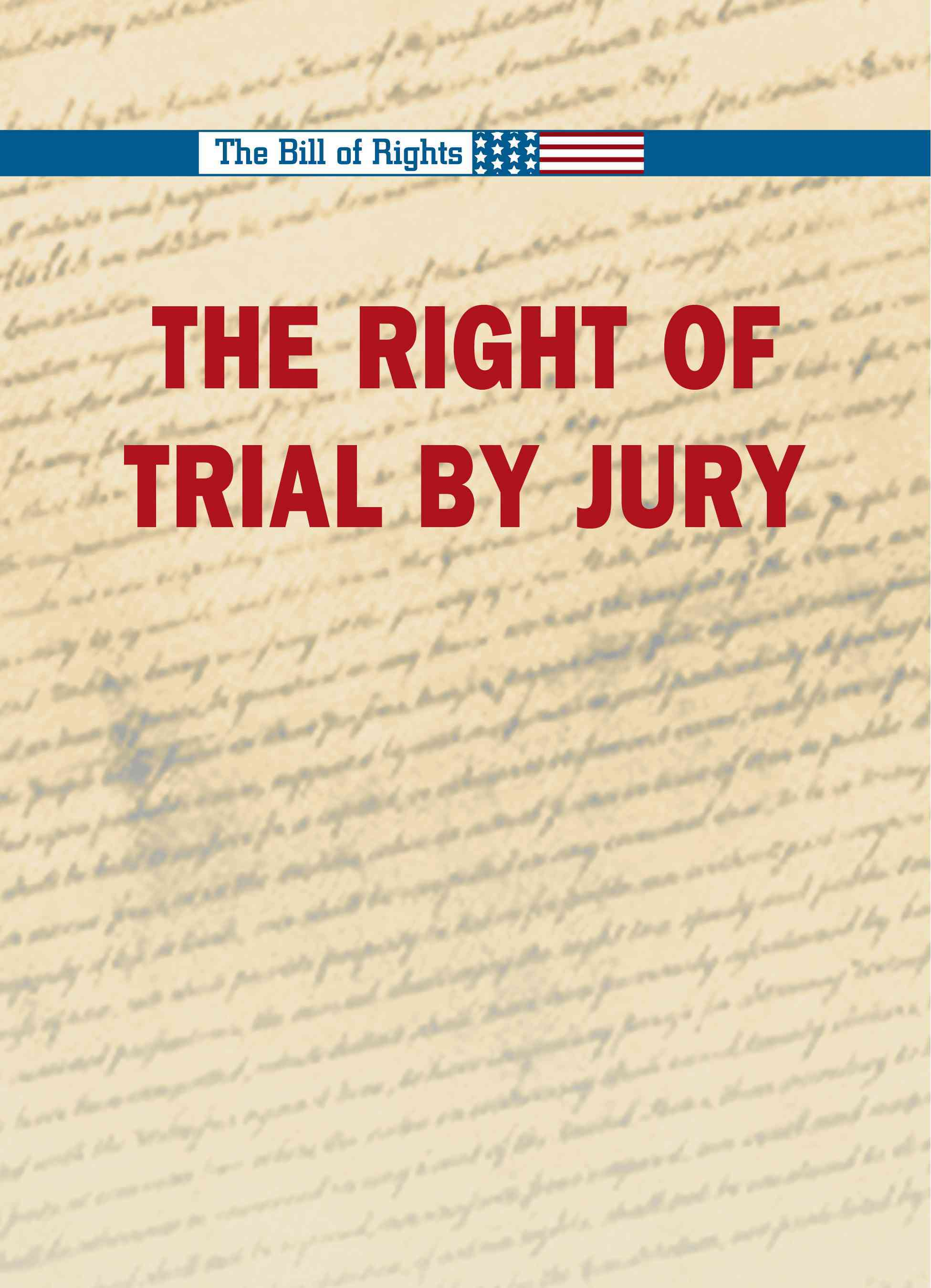 The Right to a Trial by Jury By Winters, Robert (EDT)